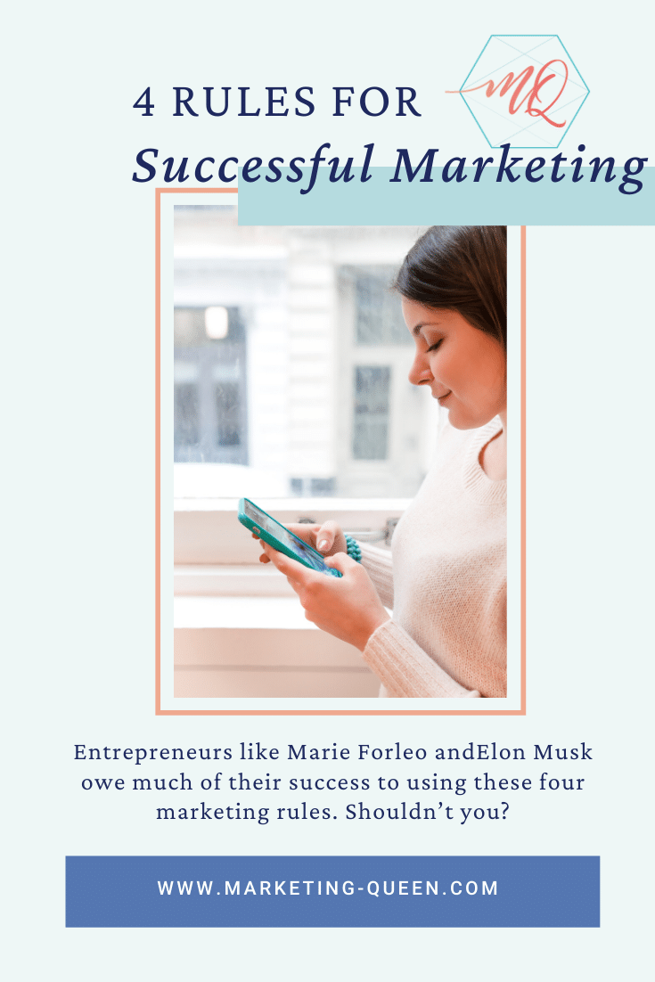 "a woman holds her phone with both hands with text overlaying the images that reads ""The 4 Most Important Rules for Successful Marketing"""