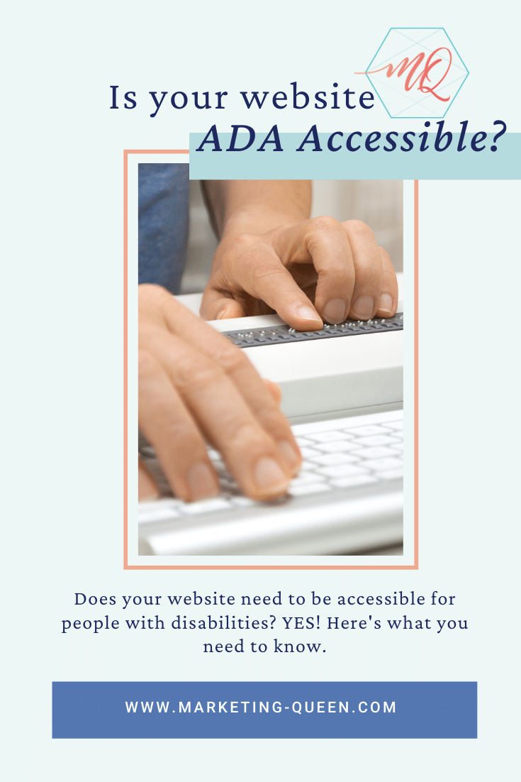 Visually impaired working on computer with assistive technology; braille display and keyboard Text over image reads: Is your website ADA accessible? Does your website need to be accessible for people with disabilities? YES! Here's what you need to know.