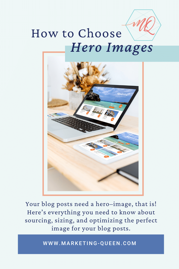 "An open laptop, tablet, and notebook on a desk. Text over image states, ""How to choose hero images."""