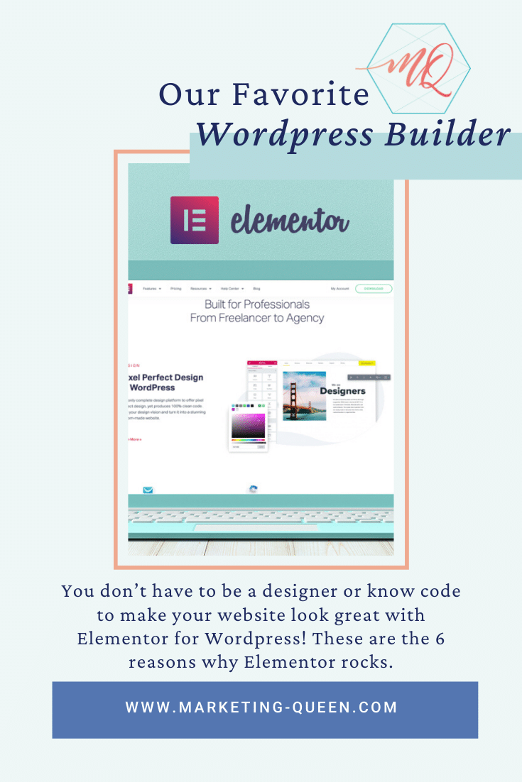 """An open laptop with the Elementor homepage on the screen. Text over the image says, """"Our favorite WordPress builder."""""""