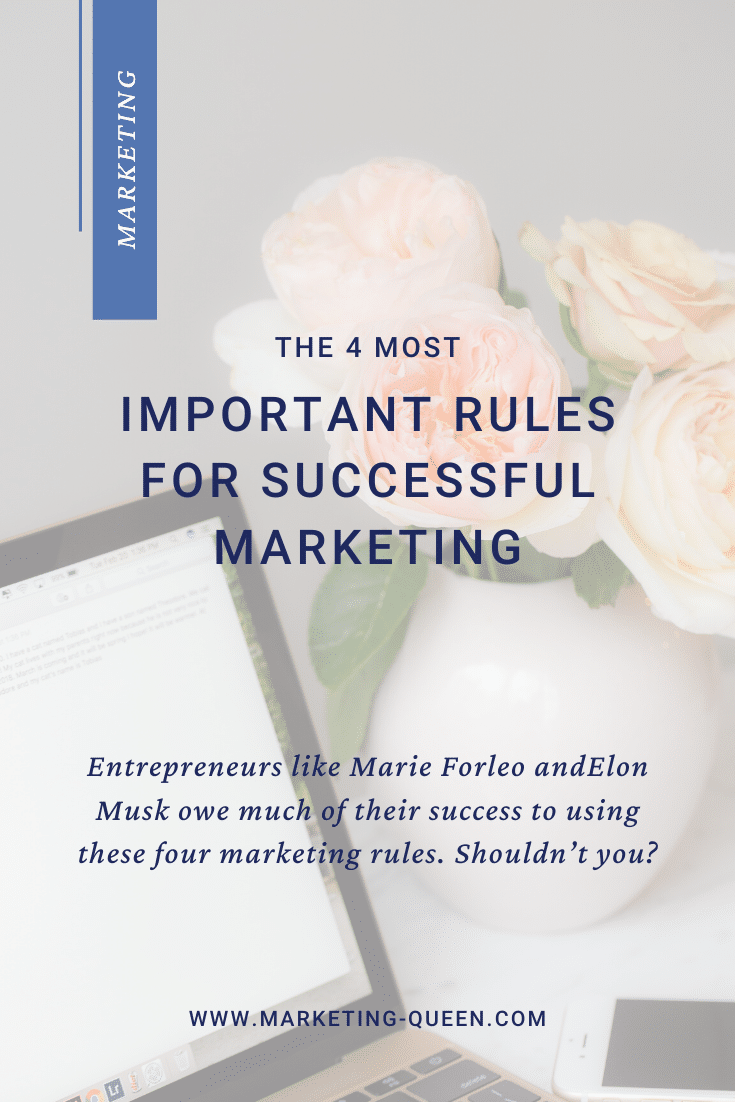 "pinterest graphic that says ""the 4 most important rules for successful marketing"" with a photo of a laptop and vase of flowers"