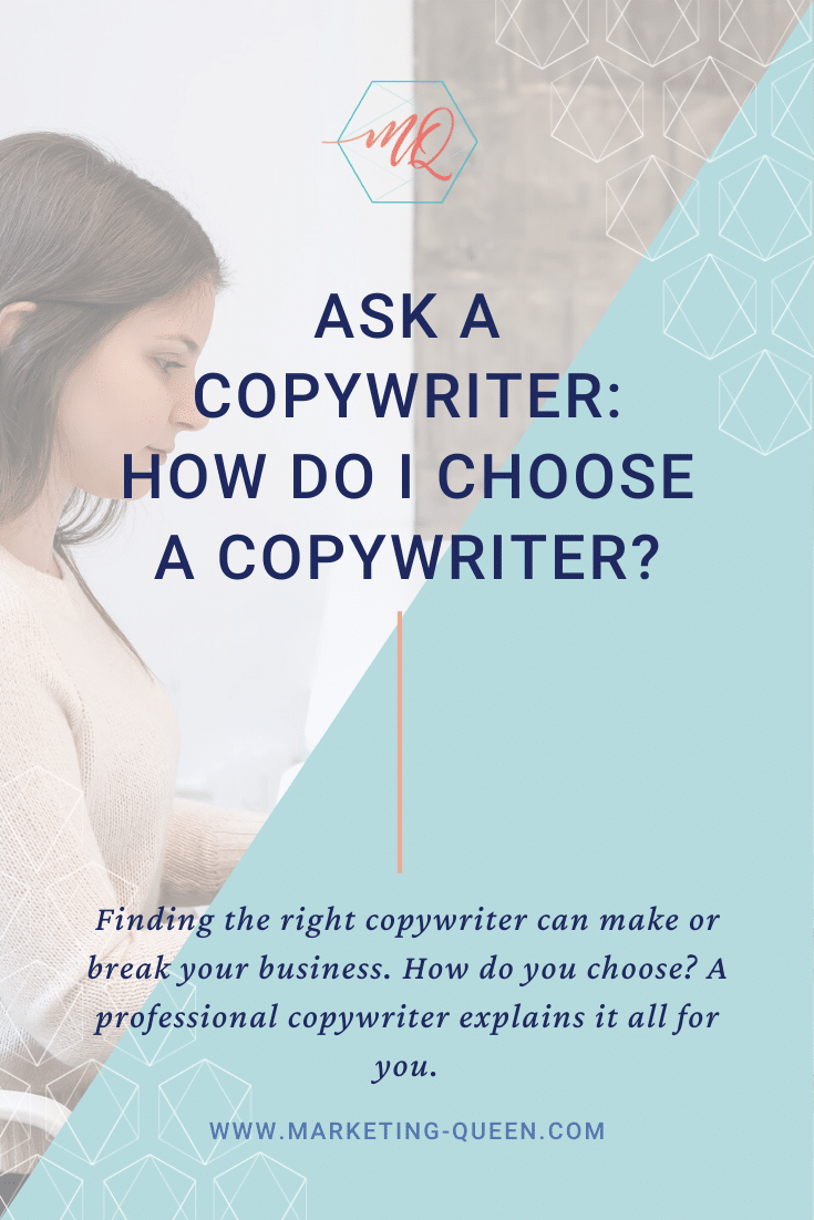 "Pinterest graphic featuring a woman sitting down typing. Text states ""Ask a copywriter: how do I choose a copywriter?"""