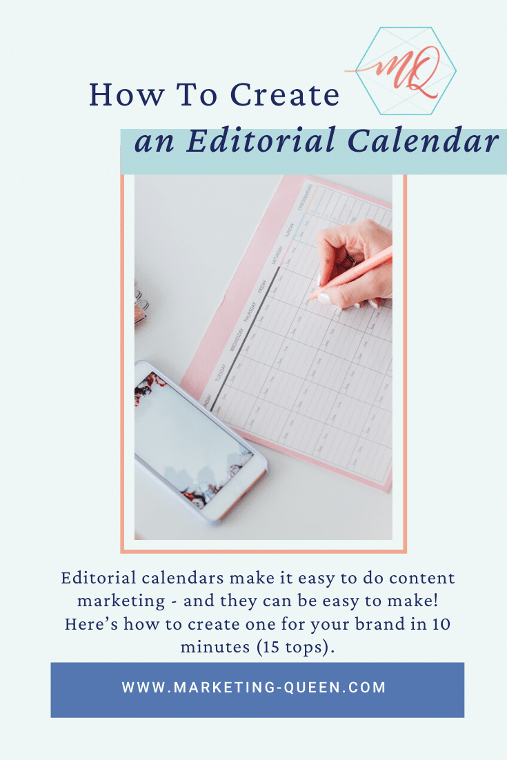 "A hand writing in a calendar. Text says ""How to create an editorial calendar."""