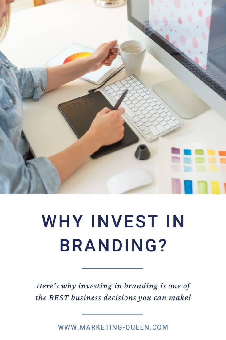 "A graphic web designer does the work using a graphics tablet, desktop. Text under the image states, ""why invest in branding? Here's why investing in branding is one of the best business decisions you can make!"""