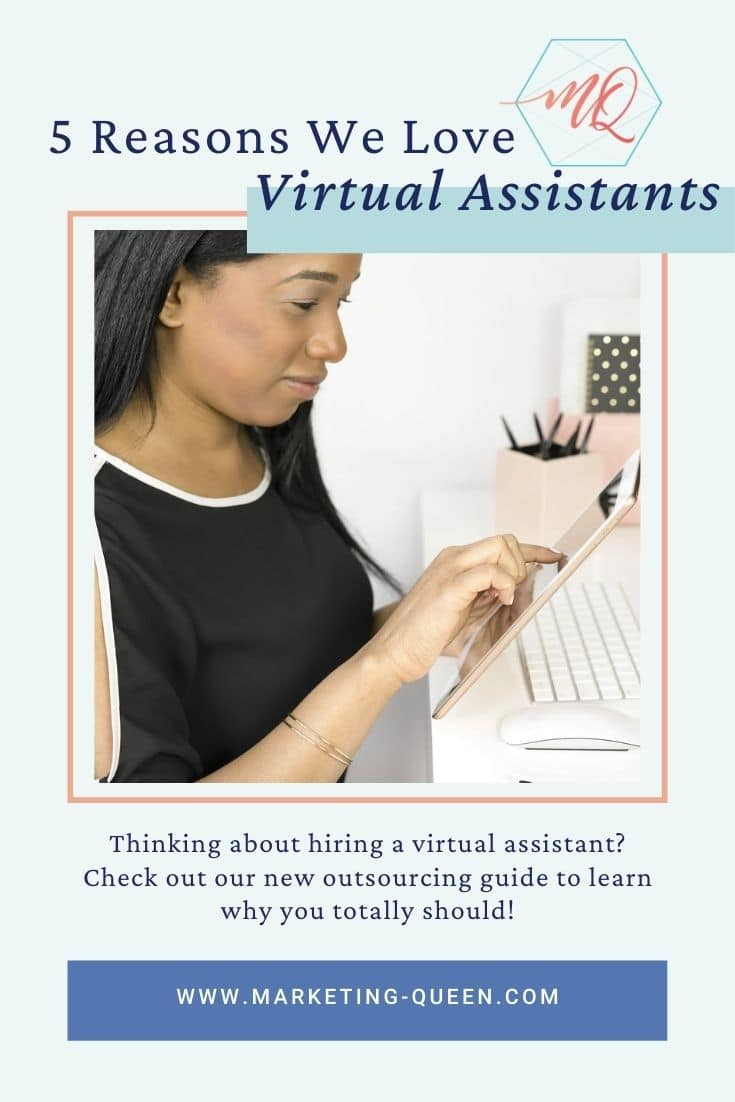 Pinterest graphic of a woman working on a tablet and desktop computer. Text overlay: 5 reasons we love virtual assistants.