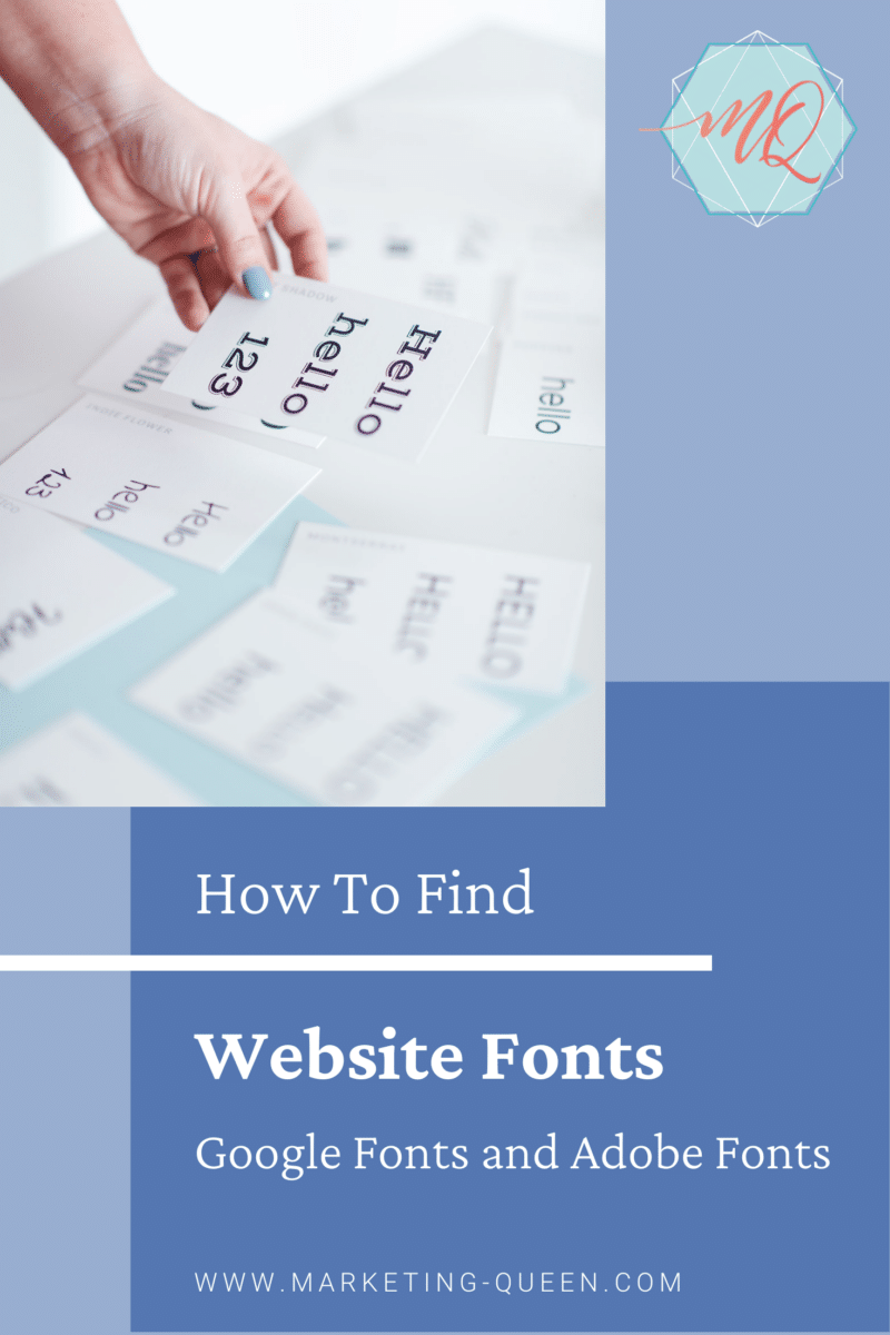 Pinterest Graphic that says How to find Website Fonts with Google Fonts and Adobe Fonts. There are blue layered squares on the graphic and a single photo of scattered cards that have fonts on them.