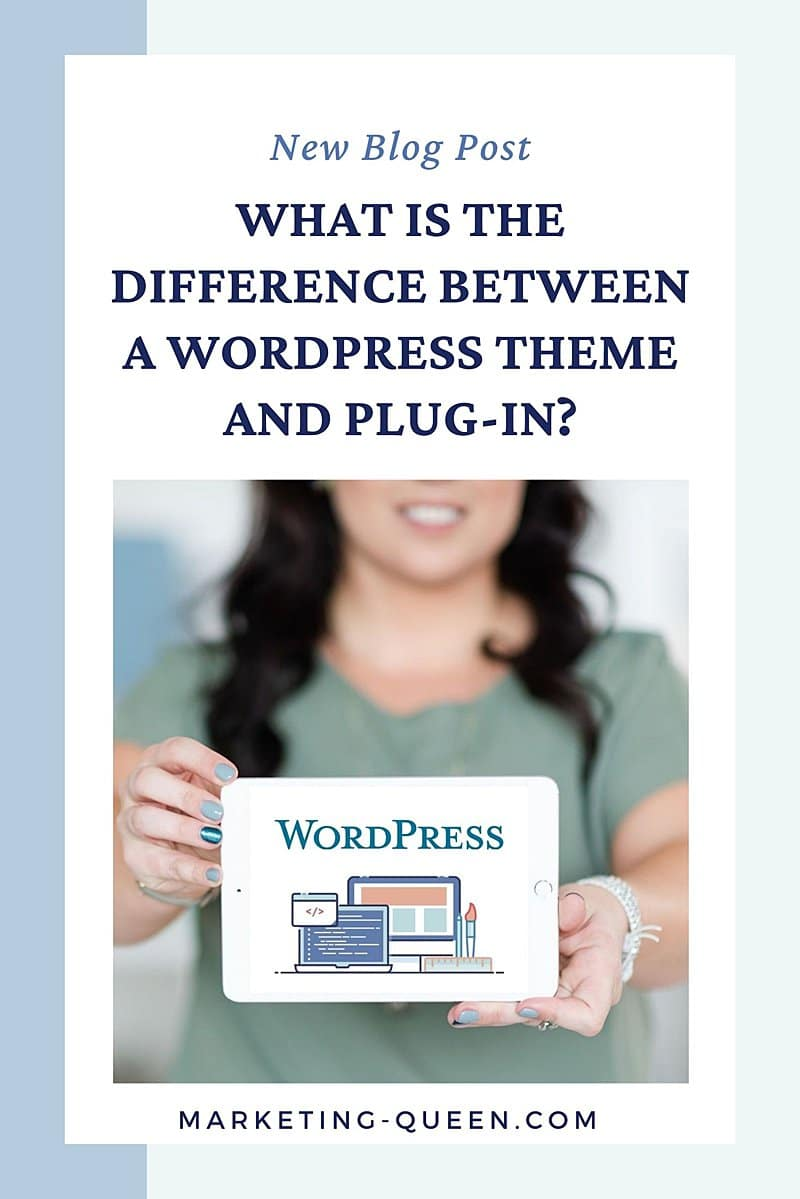 """Vertical Pinterest Graphic that reads """"What is the Difference Between a WordPress Theme and Plugin?"""" with a photo of a woman holding a white tablet that has a computer graphic on the screen and the WordPress logo."""
